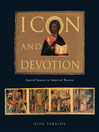 Icon and Devotion (eBook): Sacred Spaces in Imperial Russia